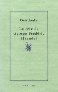 La tête de George Frédéric Haendel