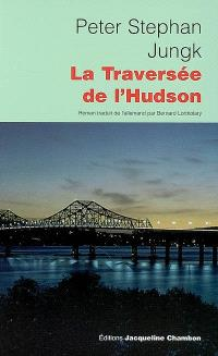 La traversée de l'Hudson