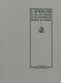 La vie, les amours et les aventures de Diogène le Cynique : écrites par lui-même
