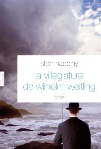 La villégiature de Wilhelm Weitling