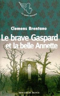 Le brave Gaspard et la belle Annette