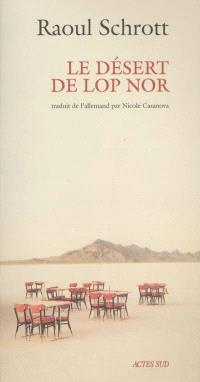 Le désert de Lop Nor
