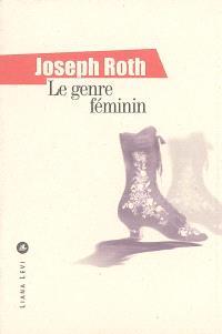 Le genre féminin : textes journalistiques 1919-1938