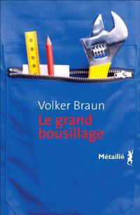 Le grand bousillage