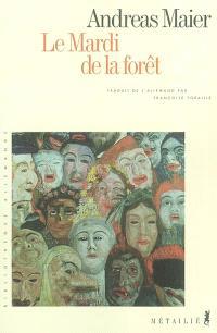 Le mardi de la forêt