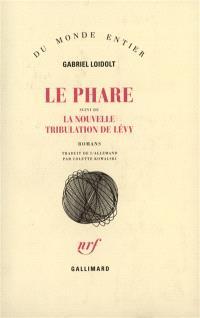 Le Phare; La Nouvelle tentation de Lévy