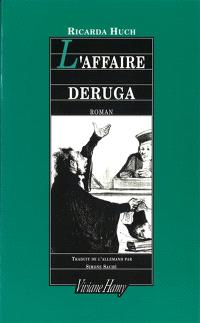 Le Procès Deruga