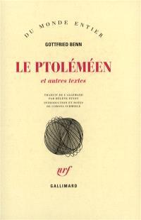 Le Ptoléméen : et autres textes