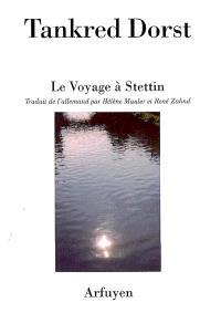 Le voyage à Stettin