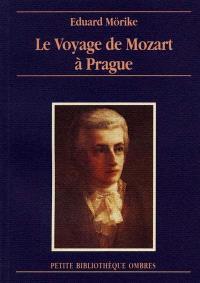 Le voyage de Mozart à Prague