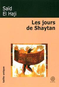 Les jours de Shaytan