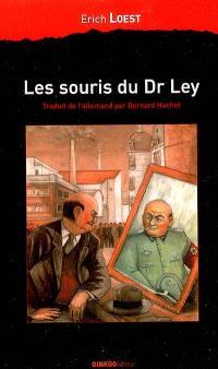 Les souris du Dr Ley : une fable d'Allemagne