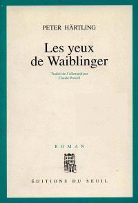 Les Yeux de Waiblinger
