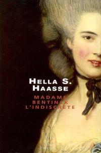 Madame Bentinck, l'indiscrète