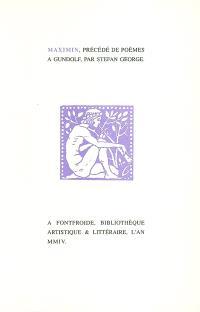 Maximin; Précédé de Poèmes à Gundolf