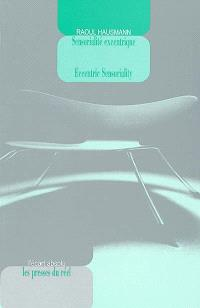Optophonétique, Sensorialité excentrique = Eccentric sensoriality, Optophonetics