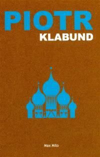 Piotr : roman d'un tsar