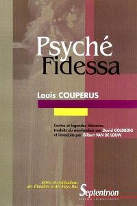 Psyché; Fidessa : contes et légendes littéraires