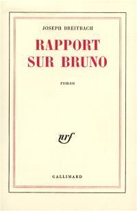 Rapport sur Bruno