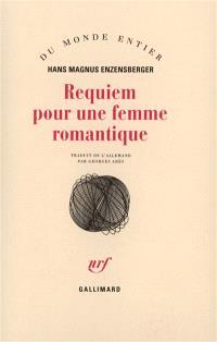 Requiem pour une femme romantique : les amours tourmentées d'Augusta Bussmann et de Clemens Brentano