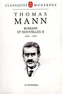 Romans et nouvelles. Volume 2, 1904-1924