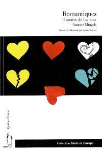 Romantiques : histoires de l'amour