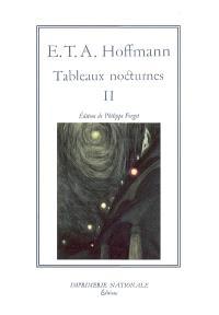 Tableaux nocturnes. Volume 2