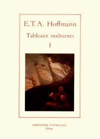 Tableaux nocturnes. Volume 1