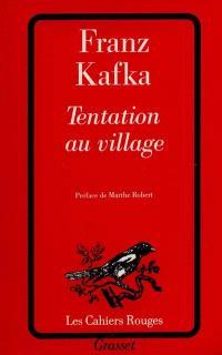 Tentation au village : et autres récits extraits du Journal
