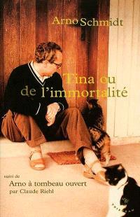 Tina ou De l'immortalité