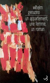 Un appartement, une femme, un roman