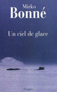 Un ciel de glace