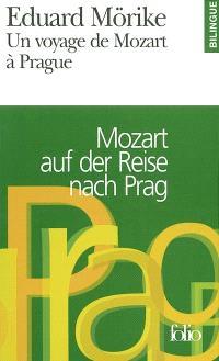 Un voyage de Mozart à Prague = Mozart auf der Reise nach Prag