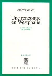 Une rencontre en Westphalie