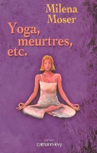 Yoga, meurtres, etc.