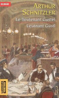 Leutnant Gustl = Le lieutenant Gustel