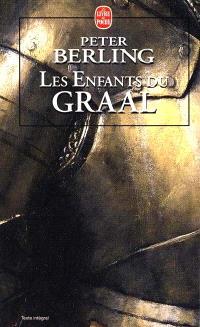 Les enfants du Graal. Volume 1