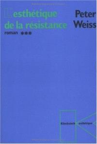 L'esthétique de la résistance. Volume 3