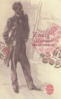 La confusion des sentiments : notes intimes du professeur R de D. Stefan Zweig et le monde d'hier