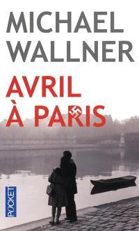 Avril à Paris