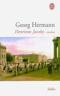 Henriette Jacoby. Volume 1, Jettchen