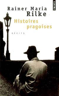 Histoires pragoises : récits