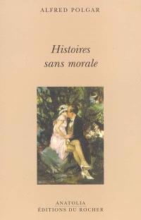 Histoires sans morale