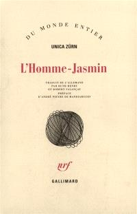 L'homme-jasmin : impressions d'une malade mentale