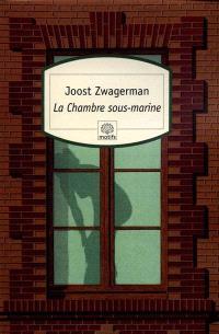 La chambre sous-marine