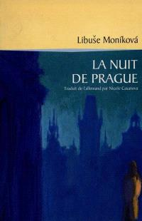 La nuit de Prague