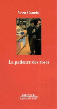 La patience des roses