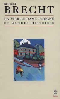 La vieille dame indigne : et autres histoires, 1928-1948
