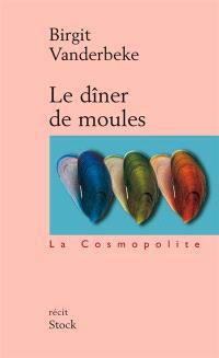 Le dîner de moules : récit