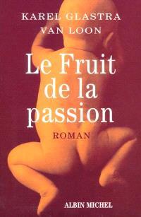 Le fruit de la passion